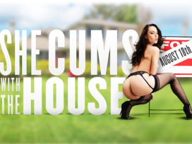 She Cums with the House